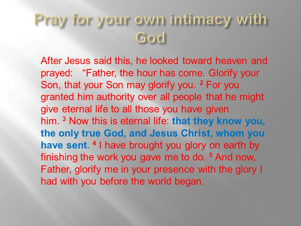 Pray for your own intimacy with God