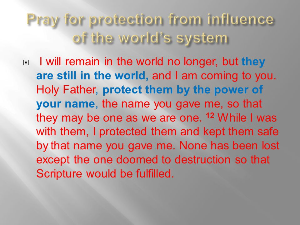 Pray for protection from influence of the world's system