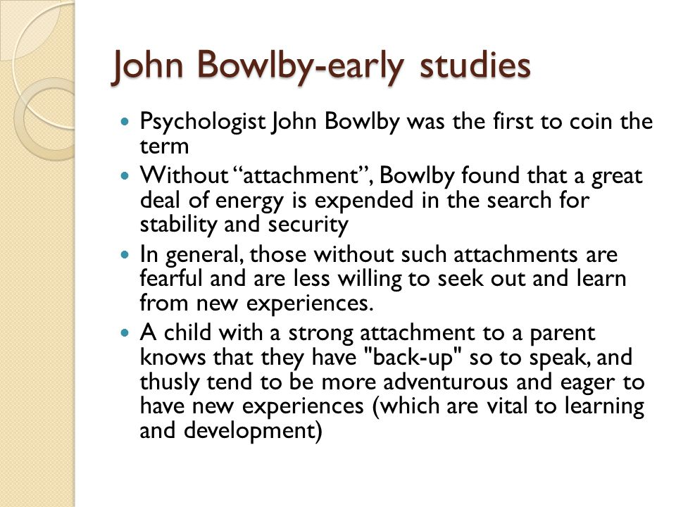 John Bowlby-early studies
