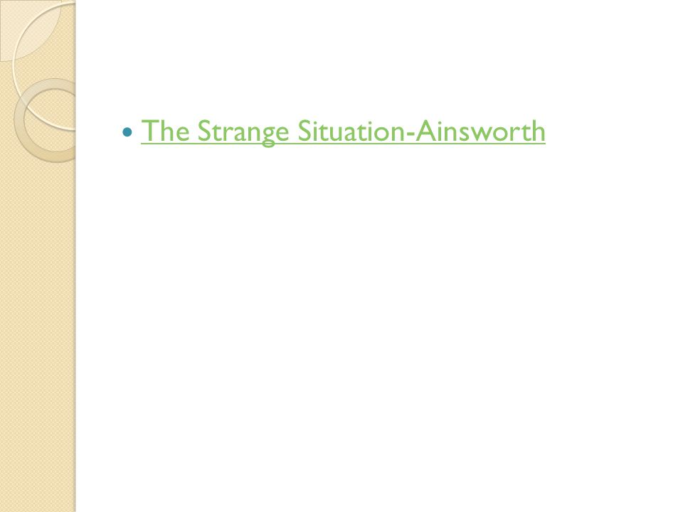 The Strange Situation-Ainsworth