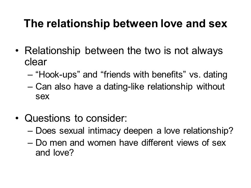 The relationship between love and sex