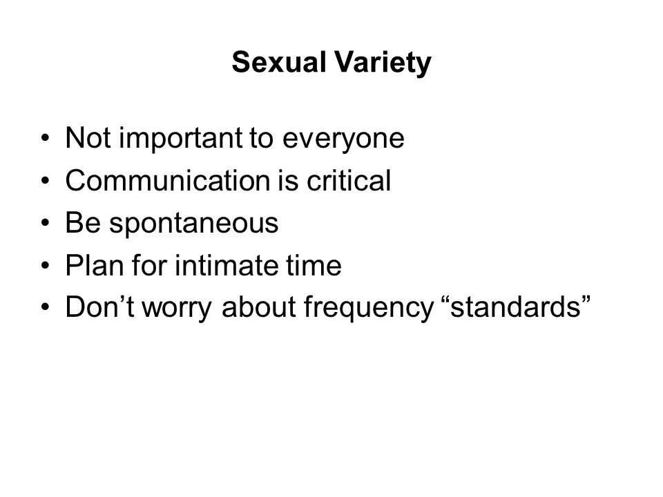 Not important to everyone Communication is critical Be spontaneous