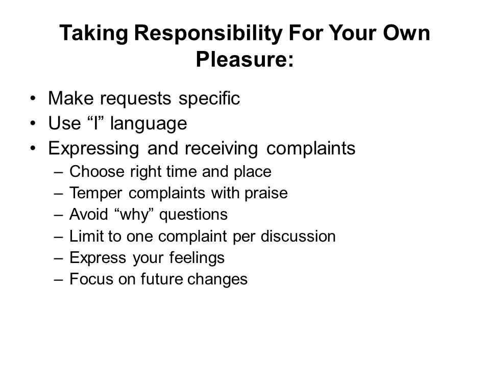 Taking Responsibility For Your Own Pleasure: