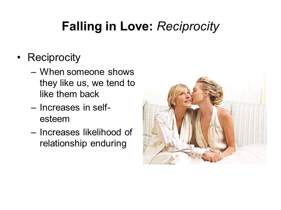 Falling in Love: Reciprocity