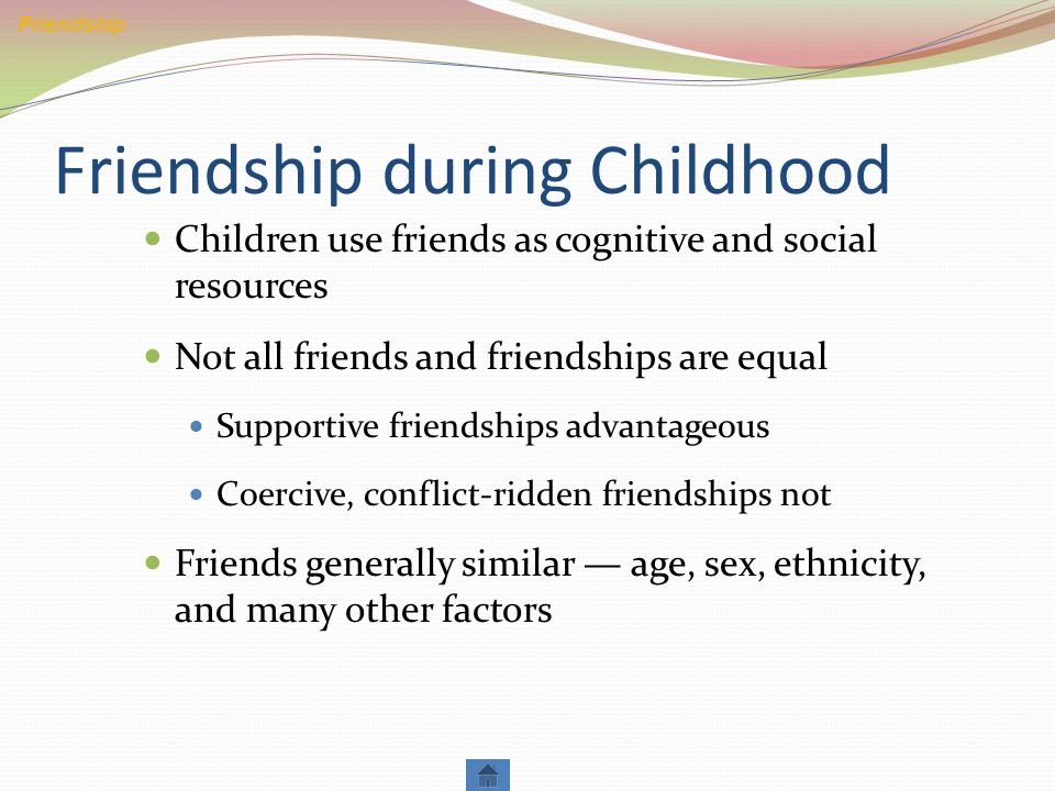 Friendship during Childhood