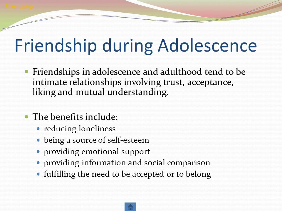 Friendship during Adolescence