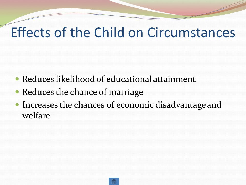 Effects of the Child on Circumstances