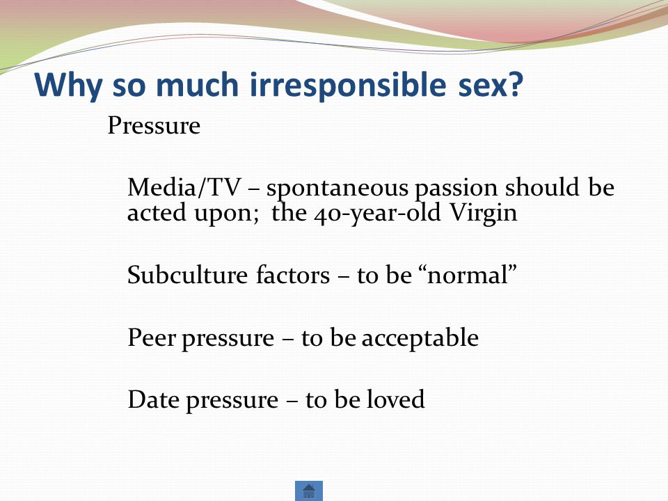 Why so much irresponsible sex