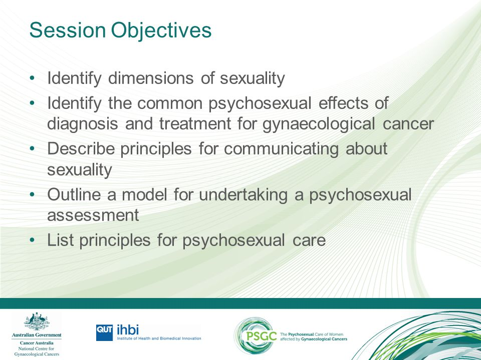 Session Objectives Identify dimensions of sexuality