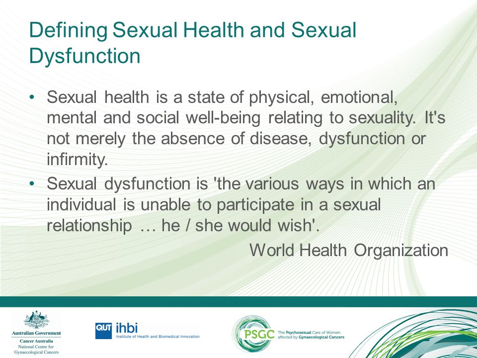 Defining Sexual Health and Sexual Dysfunction