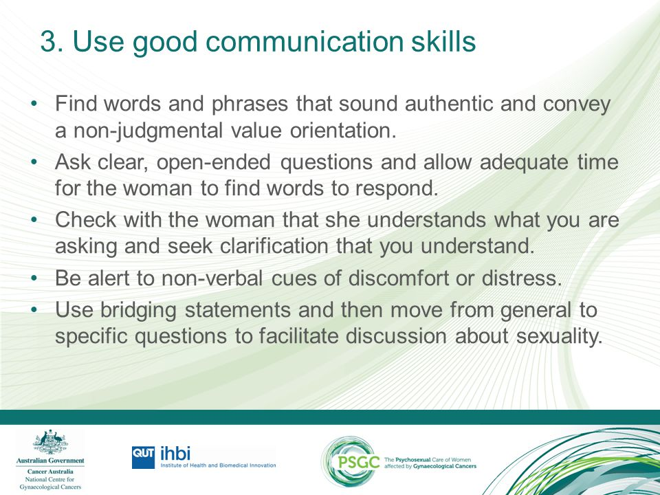 3. Use good communication skills