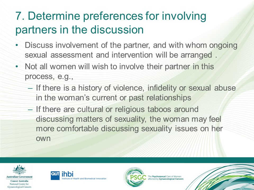 7. Determine preferences for involving partners in the discussion