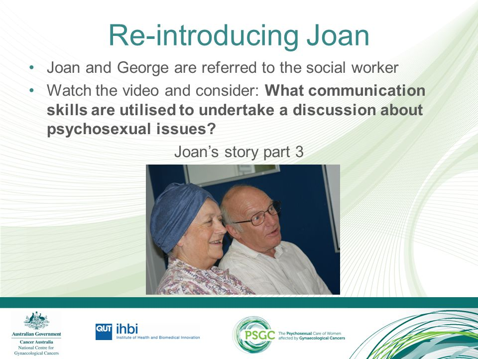 Re-introducing Joan Joan and George are referred to the social worker