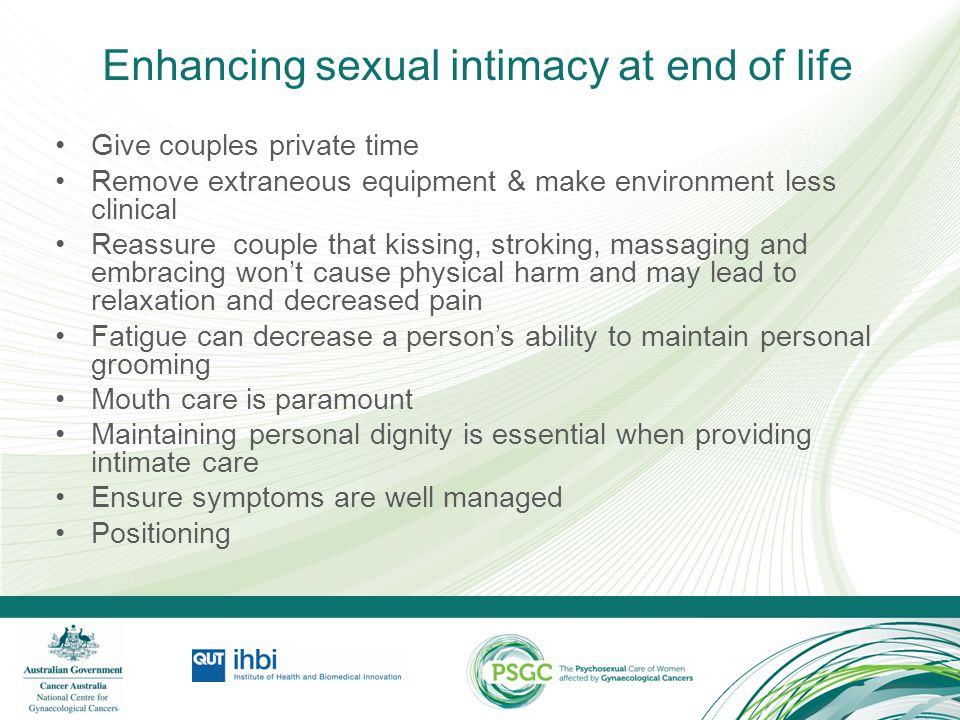 Enhancing sexual intimacy at end of life