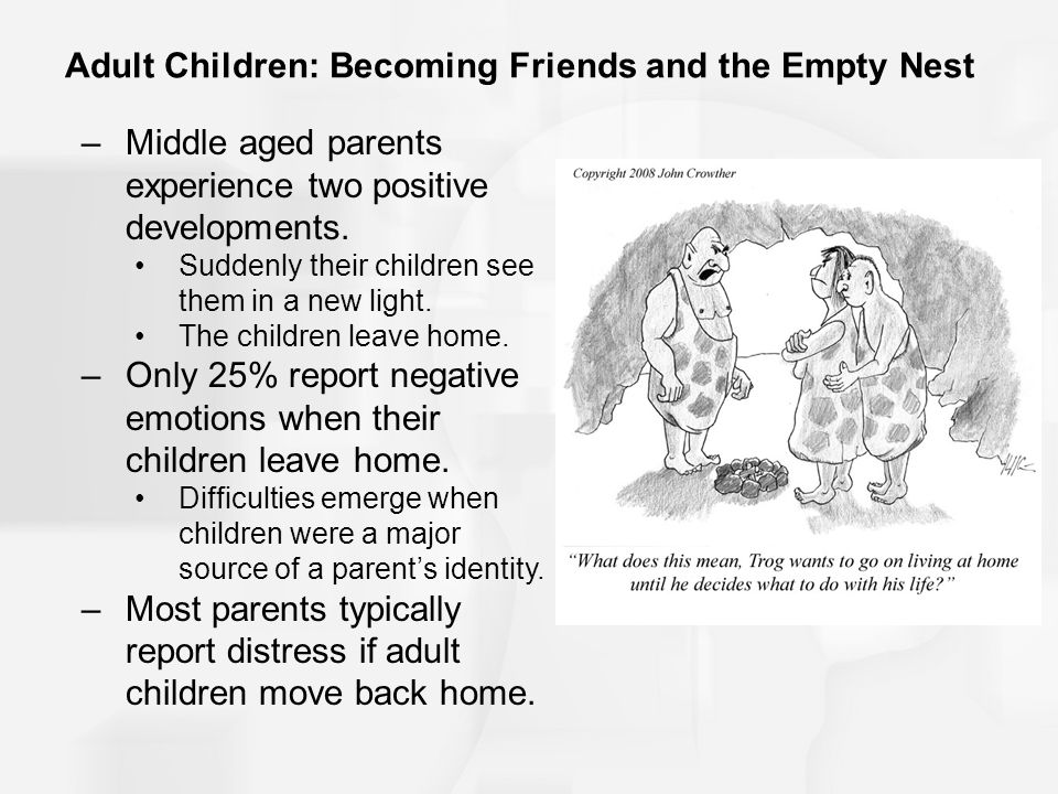 Adult Children: Becoming Friends and the Empty Nest