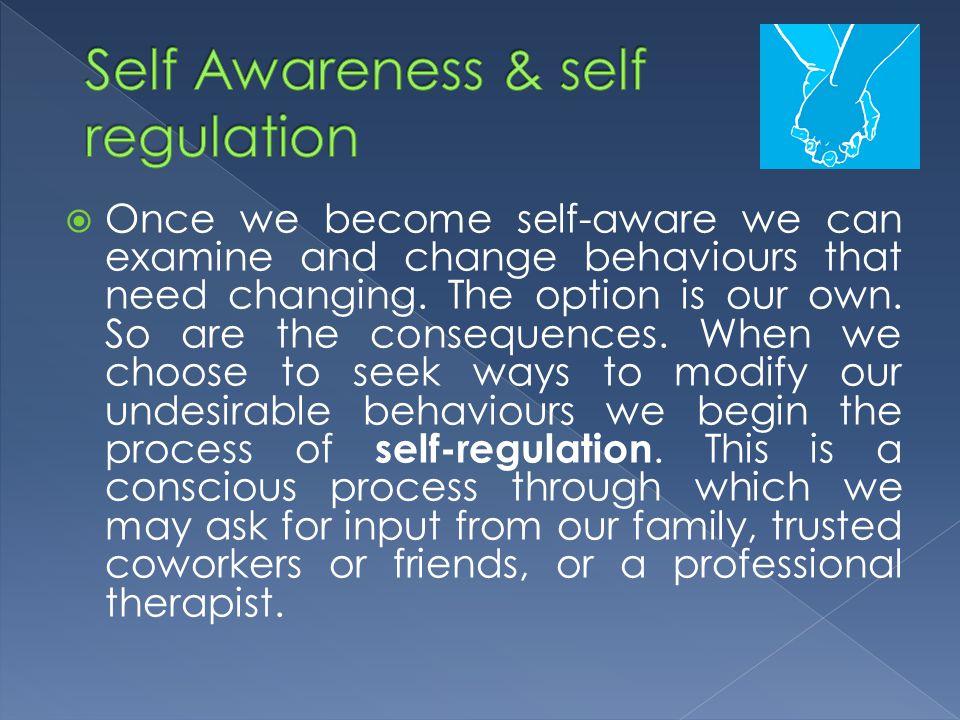 Self Awareness & self regulation