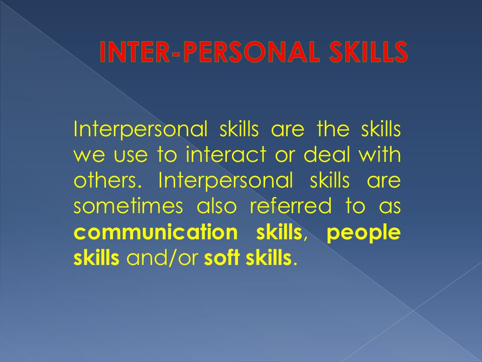 INTER-PERSONAL SKILLS
