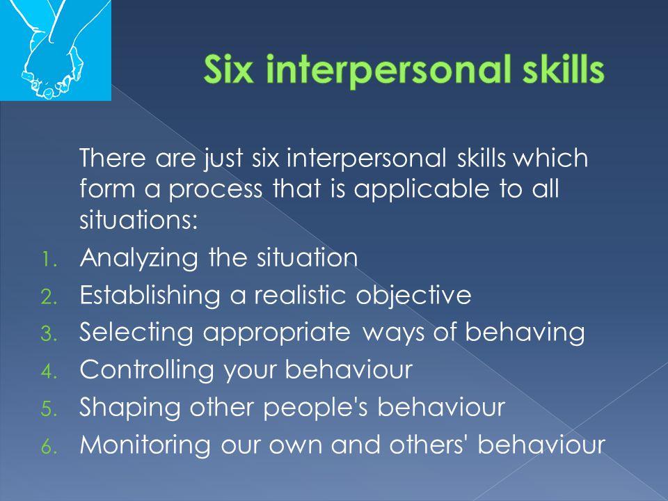 Six interpersonal skills