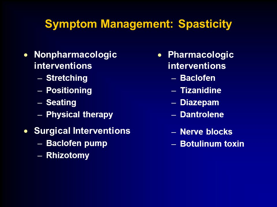 Symptom Management: Spasticity