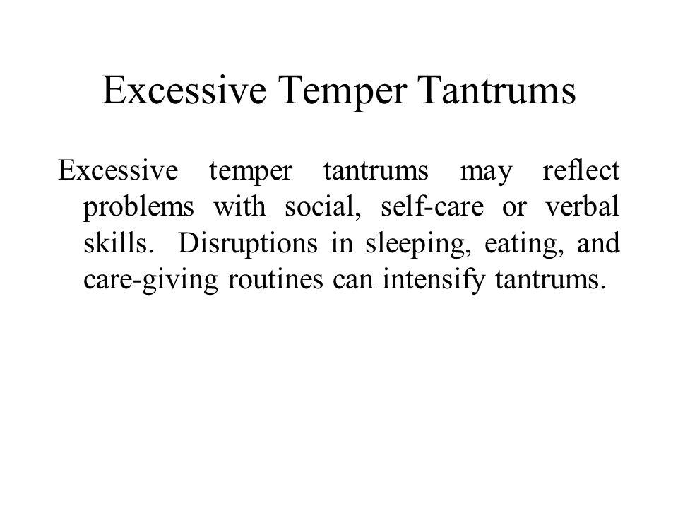 Excessive Temper Tantrums