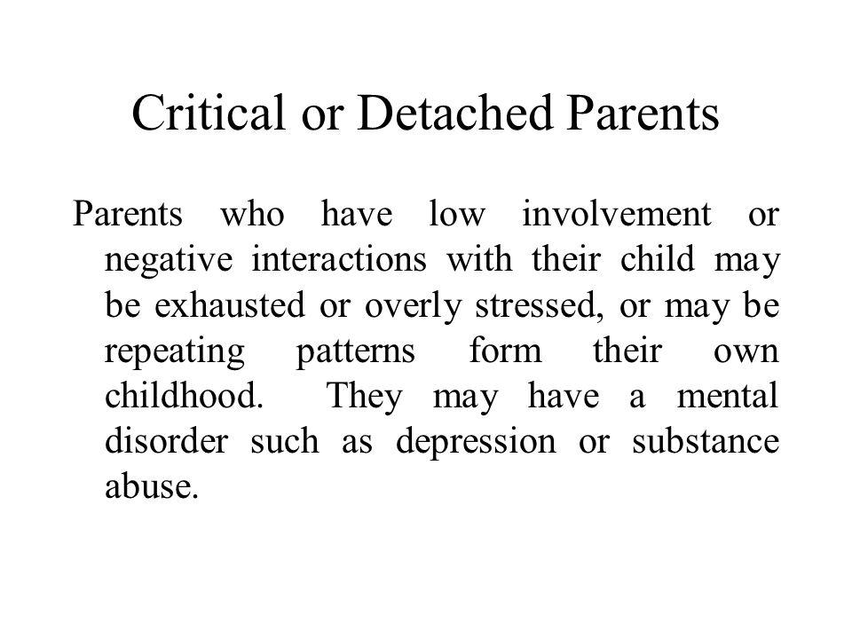 Critical or Detached Parents