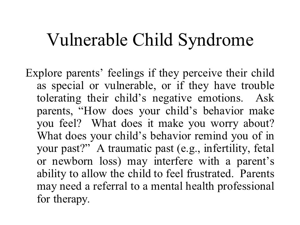 Vulnerable Child Syndrome