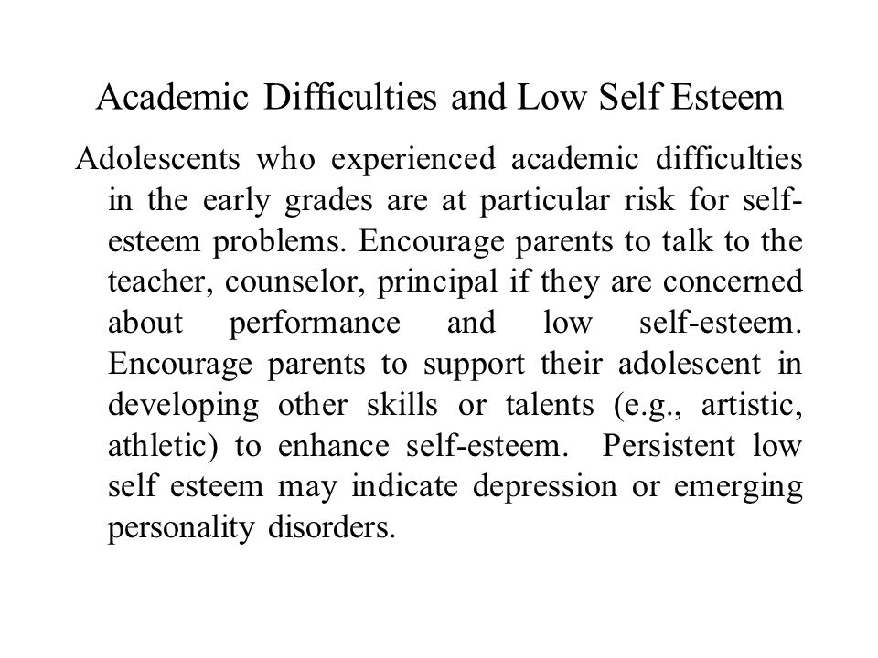 Academic Difficulties and Low Self Esteem