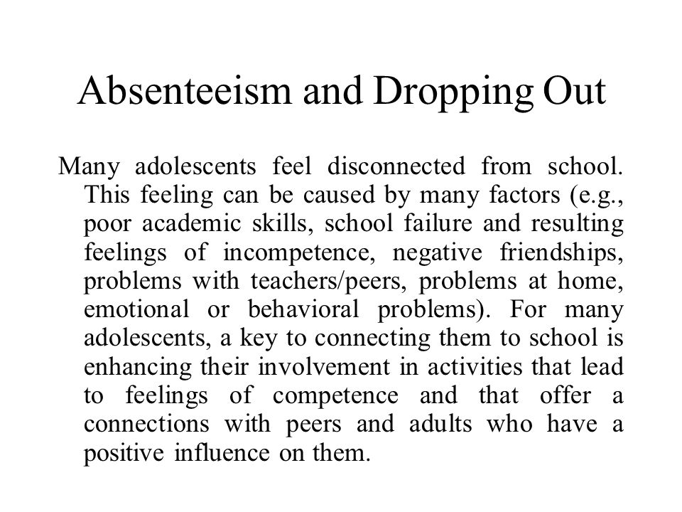 Absenteeism and Dropping Out