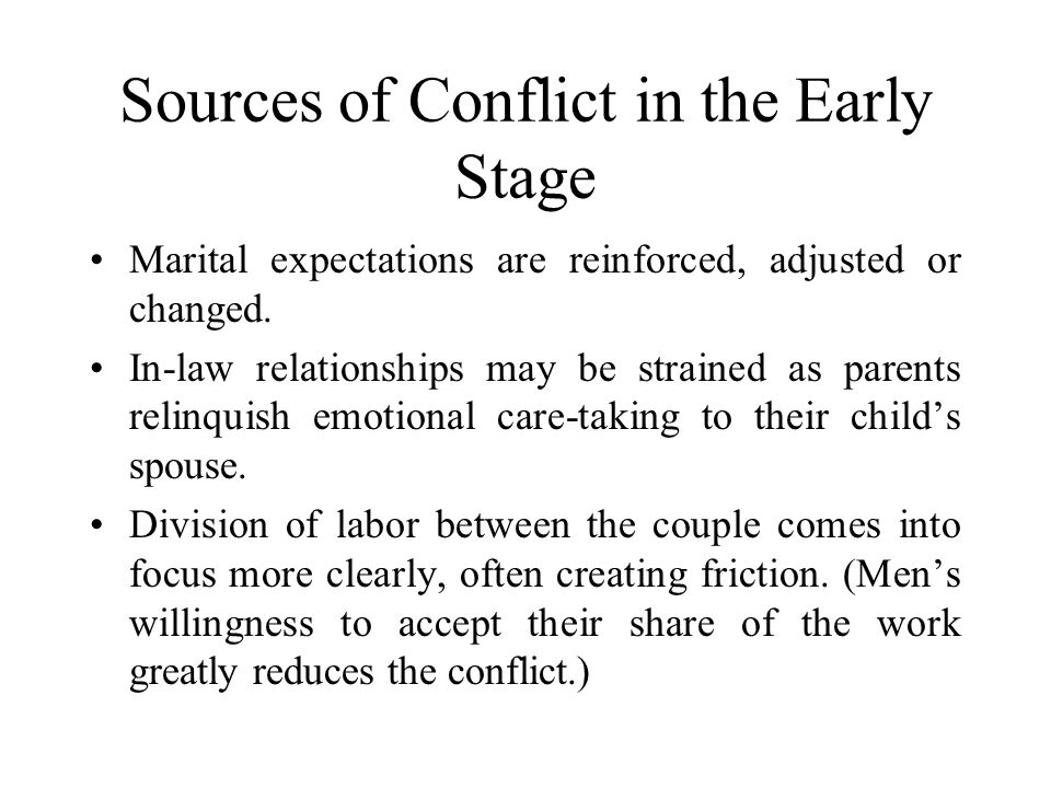 Sources of Conflict in the Early Stage
