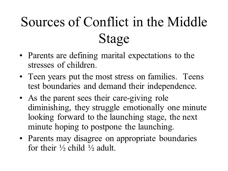 Sources of Conflict in the Middle Stage