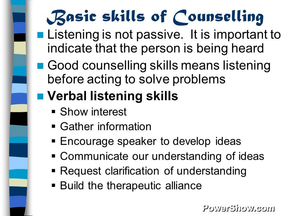 Basic skills of Counselling