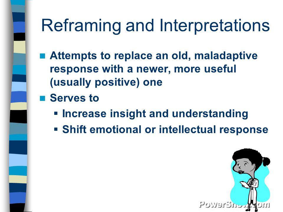 Reframing and Interpretations
