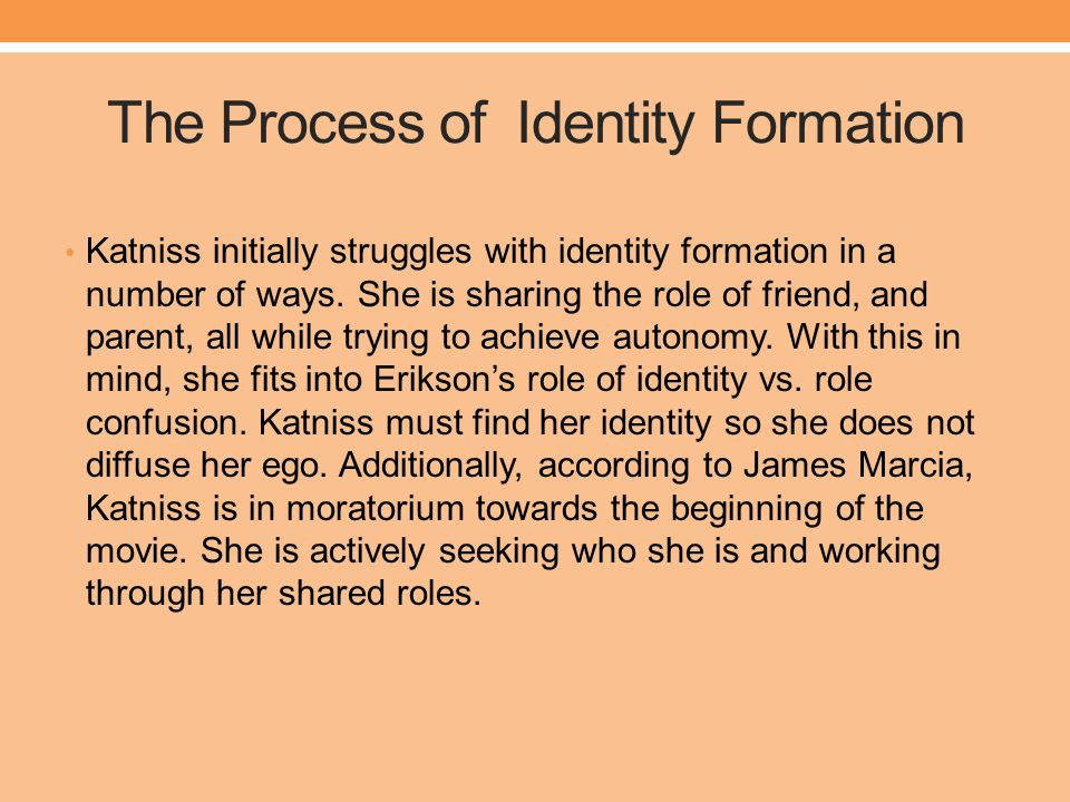 The Process of Identity Formation
