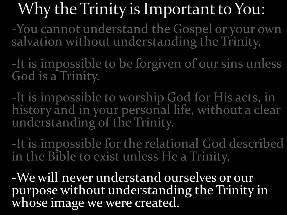 Why the Trinity is Important to You: