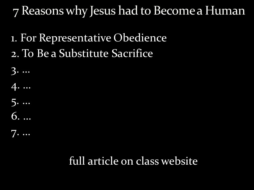 7 Reasons why Jesus had to Become a Human