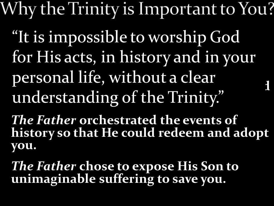 Why the Trinity is Important to You