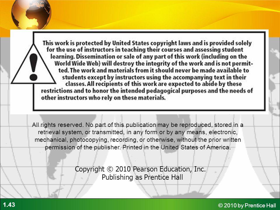 Copyright © 2010 Pearson Education, Inc. Publishing as Prentice Hall