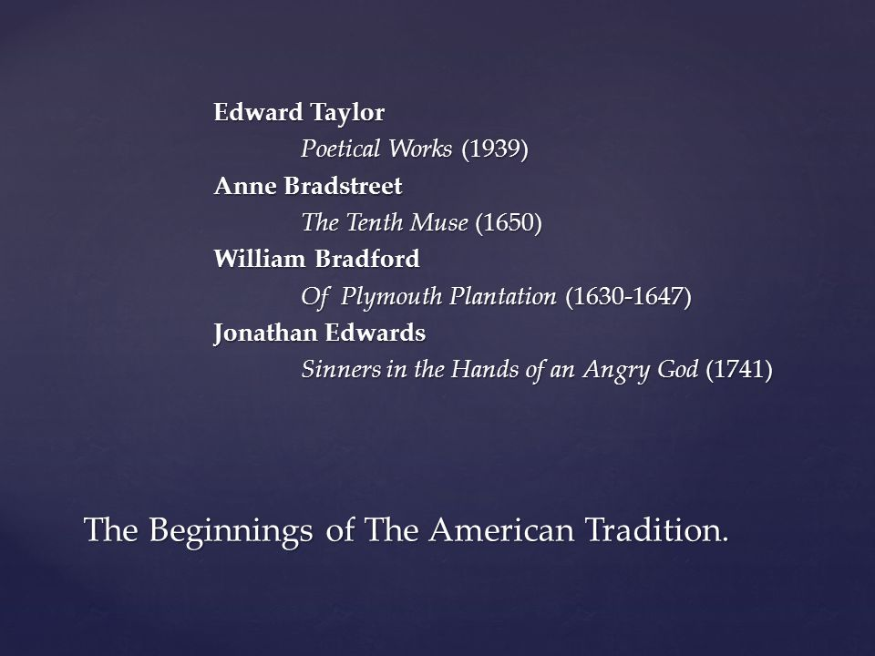 The Beginnings of The American Tradition.