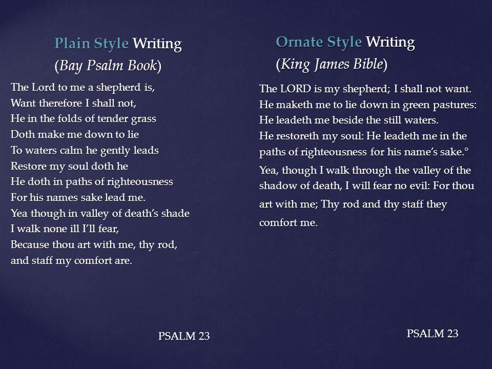 Plain Style Writing Ornate Style Writing (Bay Psalm Book)