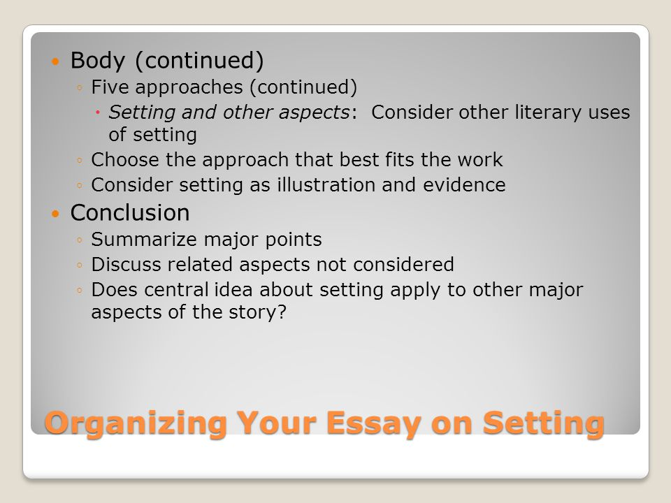 Organizing Your Essay on Setting