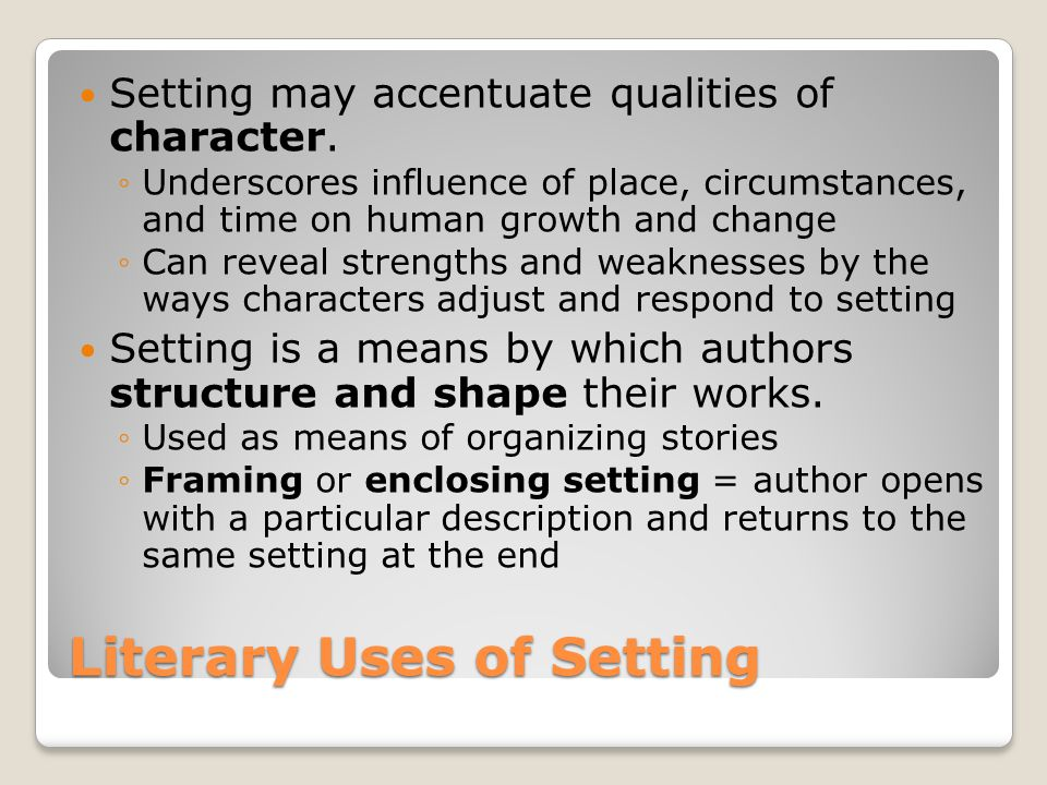 Literary Uses of Setting