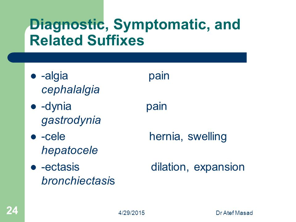 Diagnostic, Symptomatic, and Related Suffixes