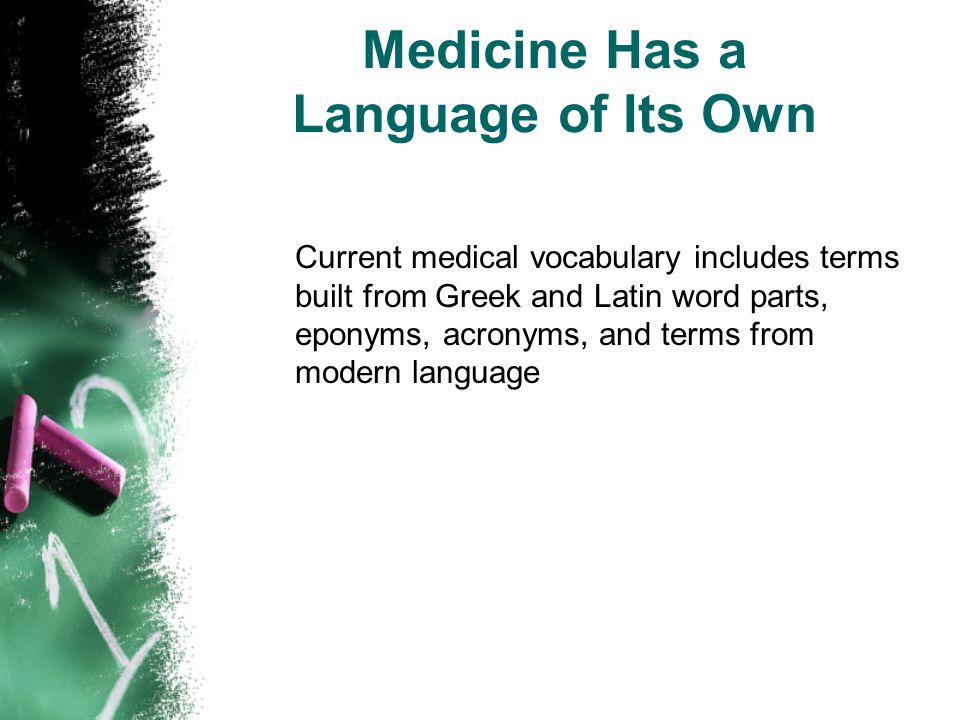Medicine Has a Language of Its Own