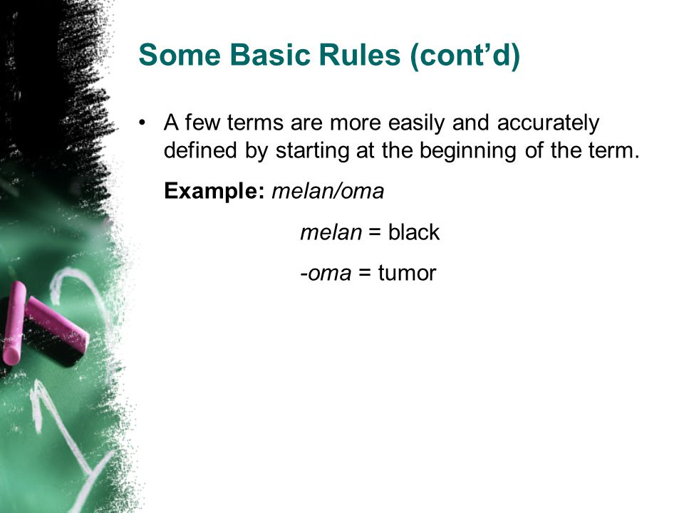 Some Basic Rules (cont'd)
