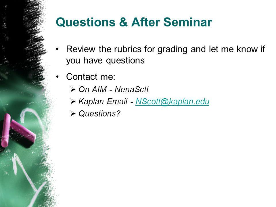 Questions & After Seminar