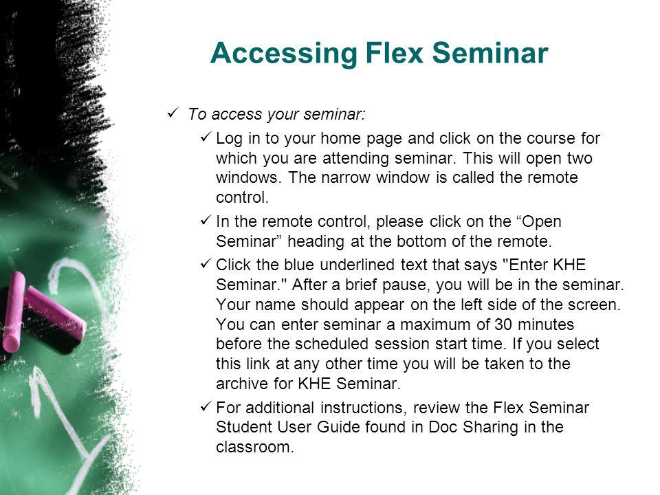 Accessing Flex Seminar