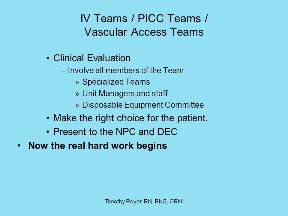 IV Teams / PICC Teams / Vascular Access Teams