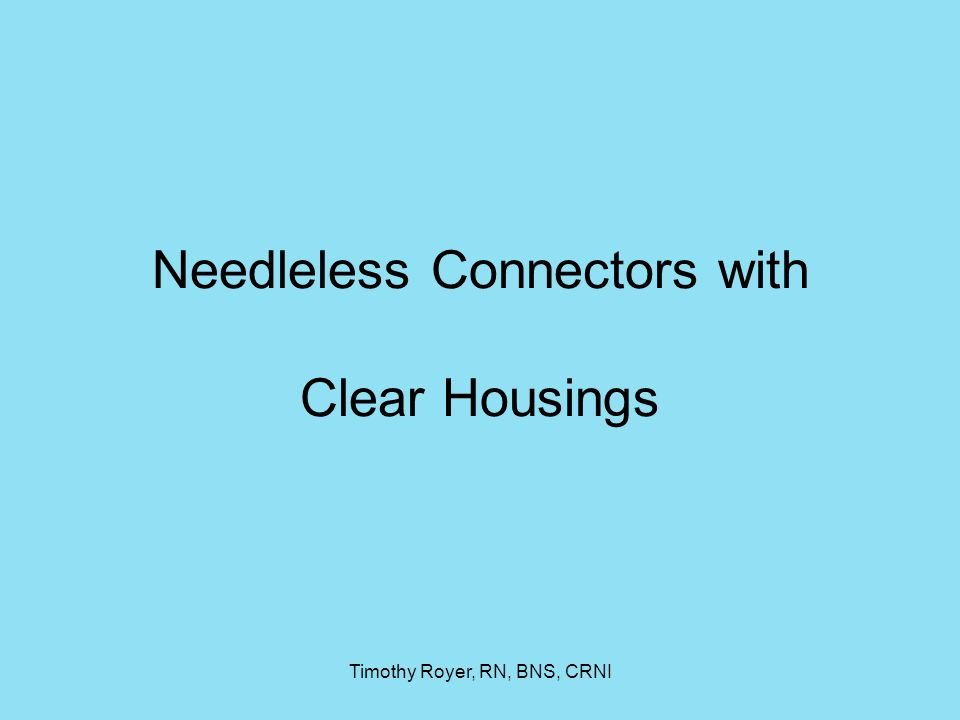 Needleless Connectors with Clear Housings