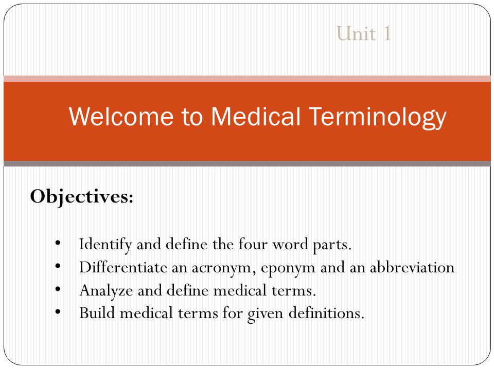 Welcome to Medical Terminology