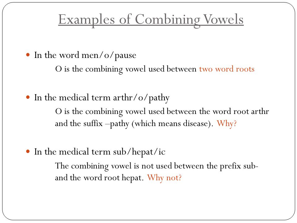 Examples of Combining Vowels